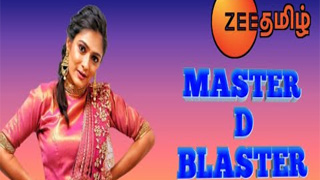 Master D Blaster-Zee Tamil tv Show